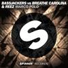 Bassjackers vs Breathe Carolina & Reez - Marco Polo [OUT NOW]