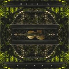 Monoir & Osaka - The Violin Song (Radio ANS ÇM )