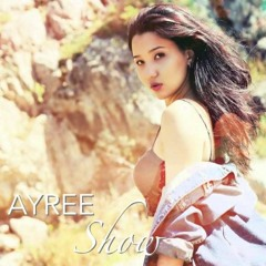 AYREE - Шоу
