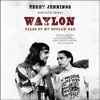 Download WAYLON by Terry Jennings, Read by Christopher Ryan Grant- Excerpt Mp3
