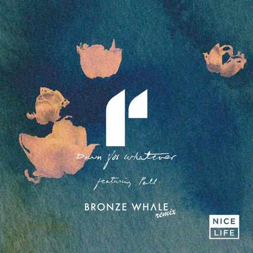 Imad Royal - Down For Whatever (Bronze Whale Remix)