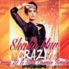Shaka Muv   Crazy ( Emmy D  Stan Cosmin Remix )