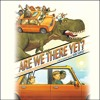 Download ARE WE THERE YET by Dan Santat, Read by Robert Petkoff- Audiobook Excerpt Mp3