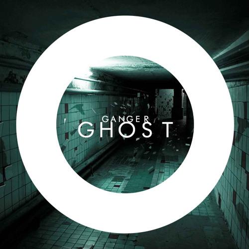 Ganger - Ghost ( Original Mix )