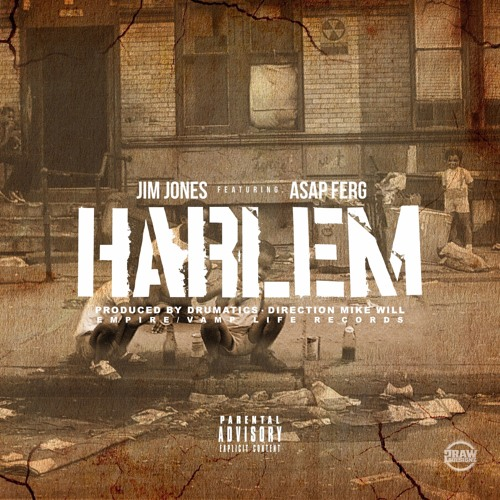 EMPIRE Jim Jones Harlem (feat. ASAP Ferg) soundcloudhot
