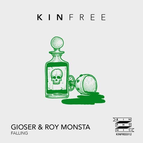 GIOSER & Roy Monsta - Falling