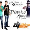 João bosco e vinicios ponto-fraco remix 2016 Dj Adriano Lucas