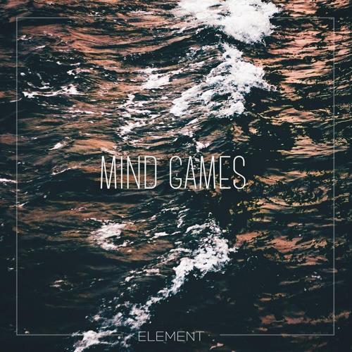 Element - Mind Games - EDMTunes