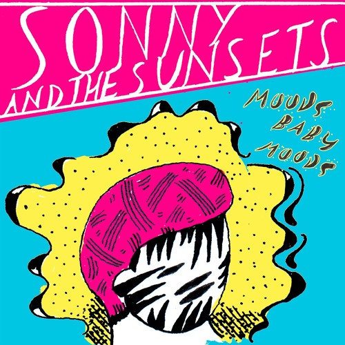 Sonny & The Sunsets - Moods