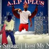 BBG Savage| Lost My Niqqa (AIP APLUS)