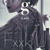 Gain(가인)_Fxxk U (Feat. Bumkey)