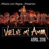 Vuelve Mi Amor - La Descendencia De Rio Grande, Zac. (2016)