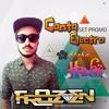 SET PROMO - CANTA ELECTRO - DJ FROZEN