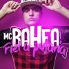 MC Bahea - Fiel a Putaria (DJ TH) (Áudio Oficial) Lançamento 2016 mp3