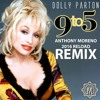 DOLLY PARTON - 9 To 5 (Anthony Moreno 2016 Reload Remix)