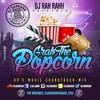 DJ RaH RahH - Grab The Popcorn