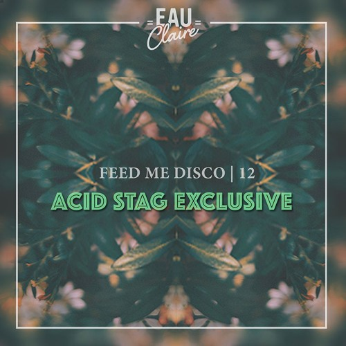 Feed Me Disco   Vol. 12 [Acid Stag Exclusive]