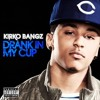 Download Kirko Bangz-Drank In My Cup Instrumental Mp3