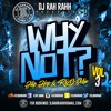 DJ RaH RahH - Why Not Vol. 3 - Hip Hop