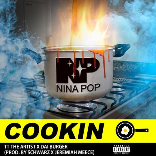 """TT The Artist X Dai Burger- """"Cookin"""" (Prod. Schwarz X Jeremiah Meece)"""