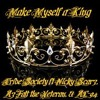 Make Myself a King feat AzFalt the Veteran & AC-94