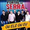 Portal Da Serra - Liga La Em Casa
