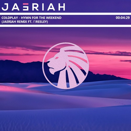 Coldplay - Hymn For The Weekend (Jaeriah Remix Ft. ПRESLEY)