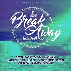 Break Away Riddim MIx 2016 - Dimba Sound-
