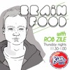Brain Food with Rob Zile/KissFM/15-10-15/#3 THE PUSHAMANN (GUEST MIX)