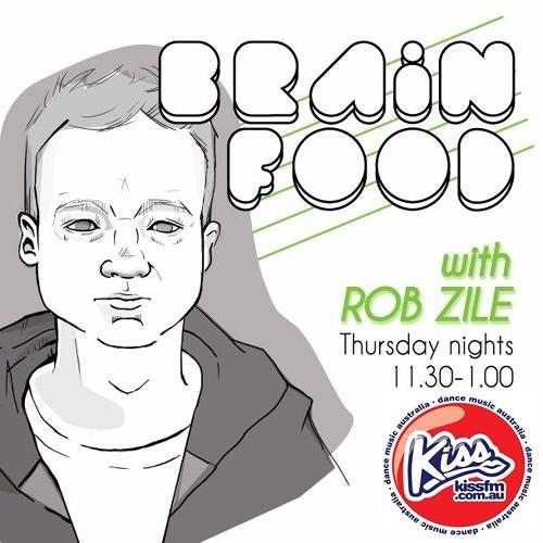 Brain Food with Rob Zile/KissFM/27-03-14/#1 VITO VON GERT (GUEST MIX)