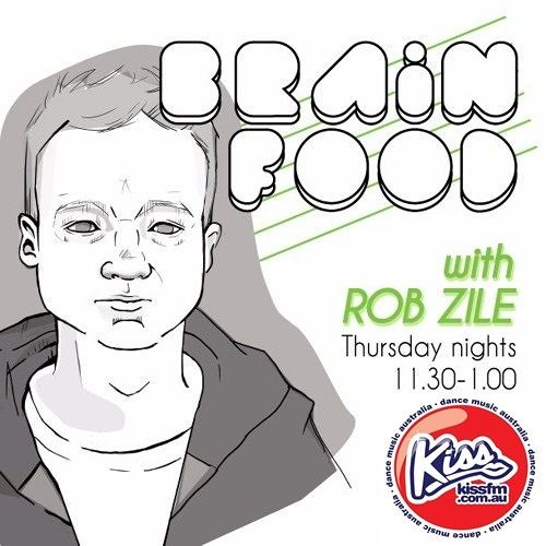 Brain Food with Rob Zile/KissFM/27-03-14/#3 TECHNO