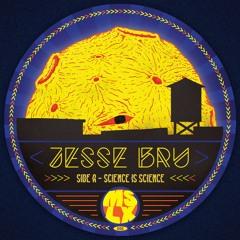 MSLX 006 - JESSE BRU - SCIENCE IS SCIENCE