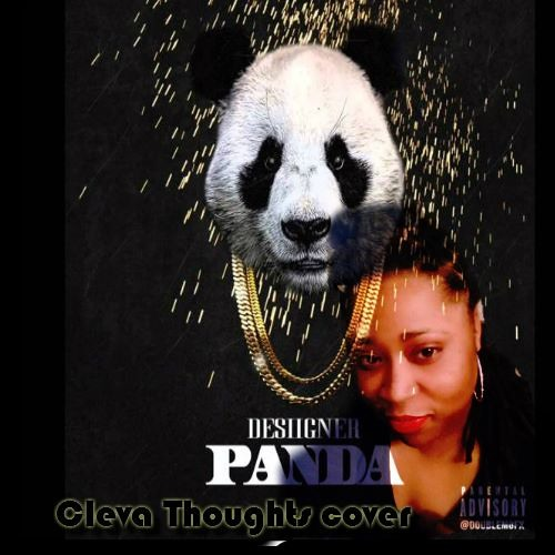 Desiigner - Panda- Cover By Cleva Thoughts