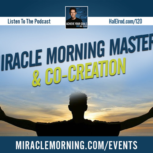 Miracle Morning Mastery & Co-Creation (LIVE Experience)