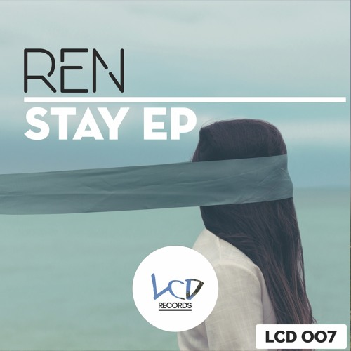 REN - Stay (CUT) [OUT NOW]