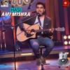 Hasi - Ami Mishra (MTV Unplugged Season 5)