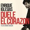 Enrique Iglesias Ft. Wisin - Duele El Corazon (Dj Mursiano & Varo Ratatá Extended 2016) mp3