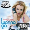 Britney Spears - I Wanna Go (Ryan Mayer & Michael Pugz Bootleg) *FREE DOWNLOAD*