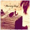 Morning Vocal 018 (Eternal Sunrise)