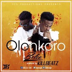 Olonkoro - Belce (Prod By Killbeatz)