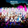 Nildjay & Friends Festival Mashup Pack Vol.1 **Supported & Downloaded By Merk & Kremont**
