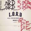 Lord Sosa - L.oyalty O.ver R.ich D.reams Or Die Pt.2 (Finale)