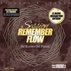 Sesion Remember Flow Vol 1 Dj Rajobos & Dj Franxu