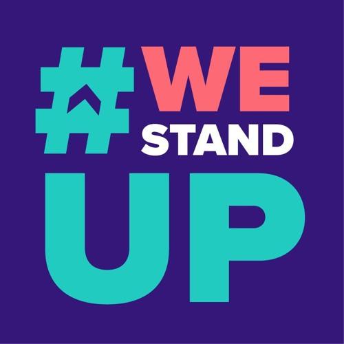 Episode 2 - #WeStandUp