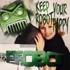 Keep Your Robot Happy Mix [FREE DOWNLOAD]