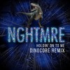 NGHTMRE - HOLDIN' ON TO ME (Dinocore Remix)