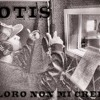 Otis - Loro non mi credono (By Prod. Dj Necya)