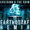 Excision & The Frim - Earthquake Remix (FREE DOWNLOAD)