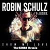 Robin Schulz & Richard Judge - Show Me Love (TheKRMS Remix)