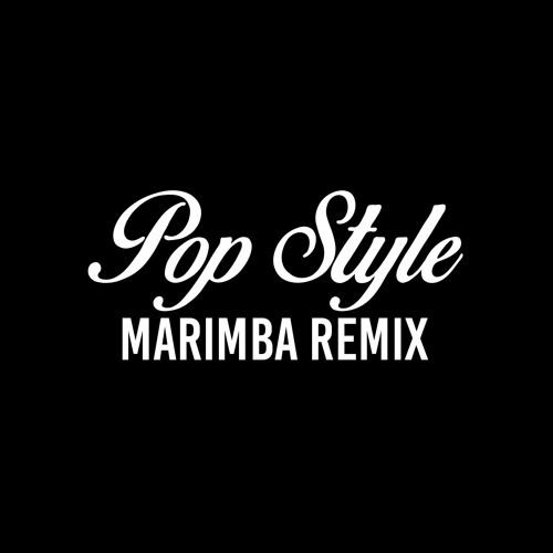 Pop Style (Marimba Remix of Drake)